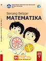 Buku Paket Matematika K-13 Untuk Kelas 4, 5, 6 Revisi 2018