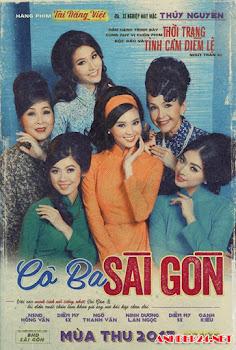 Loạt ảnh chế hài hước poster phim Cô Ba Sài Gòn gây sốt