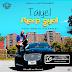 Music:Taiyel (@IamTaiyel) – Sharp Gyal (Prod. By Dxldabeat)