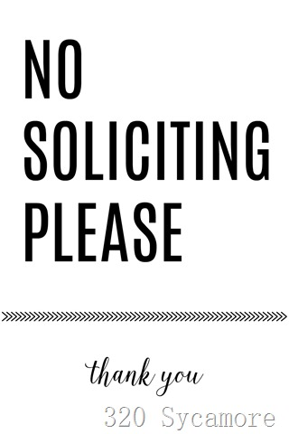 photo relating to Free Printable No Soliciting Sign named No Soliciting Indication Printable 320 * Sycamore
