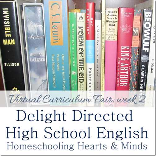 Delight Directed High School English at Homeschooling Hearts & Minds