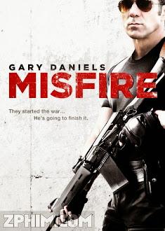 Đặc Vụ Nguy Hiểm - Misfire (2014) Poster