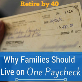 Why Families Should Live on One Paycheck thumbnail