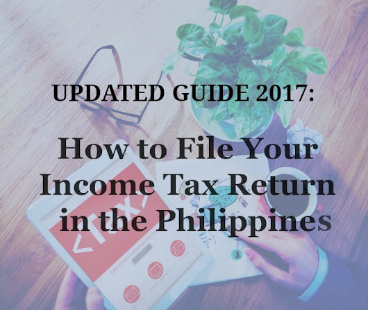 How To File Your Income Tax Return - 2017