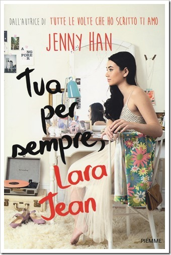 Tua per sempre,Lara Jean di Jenny Han_thumb[1]