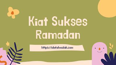 Kiat Sukses Ramadan