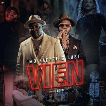 Mo Kadaff & Last - Vien(feat. Princesa)[2018 DOWNLOAD]