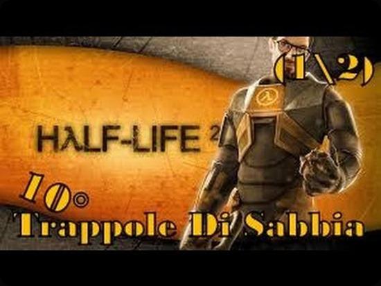 Half-Life2 Trappole di sabbia.