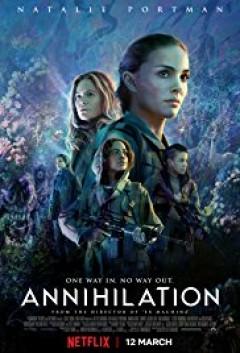 Vùng Hủy Diệt - Annihilation (2018)   HD VietSub + Thuyết Minh