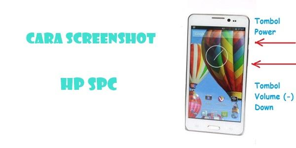 Sekarang ini kebanyakan vendor sudah tidak lagi menyertakan panduan cara penggunaan sebua Cara Screenshot HP SPC Semua Tipe (2 Langkah)