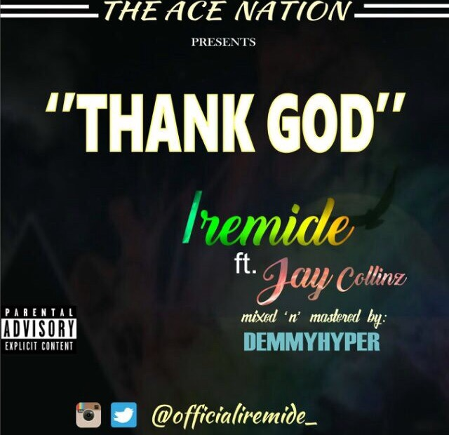 "IREMIDE - ""THANK GOD"" (ft. Jay Collinz)"