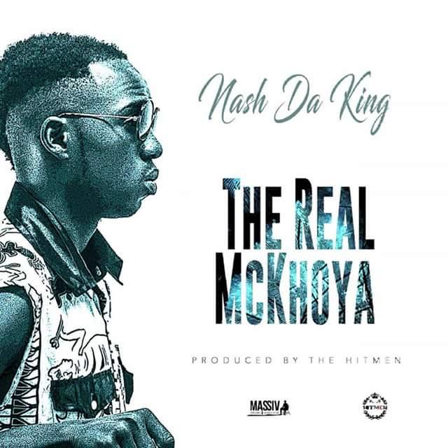 Nash Da King proves why he is the Real McKhoya