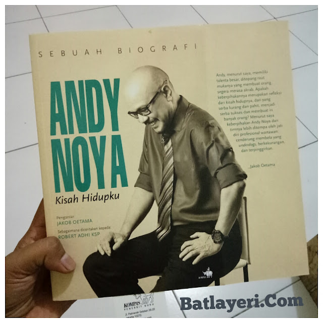 Alasan Membaca Buku Biografi Andy Noya