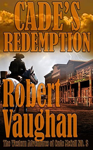 Download Books - Cade's Redemption (The Western Adventures of Cade McCall Book 3)