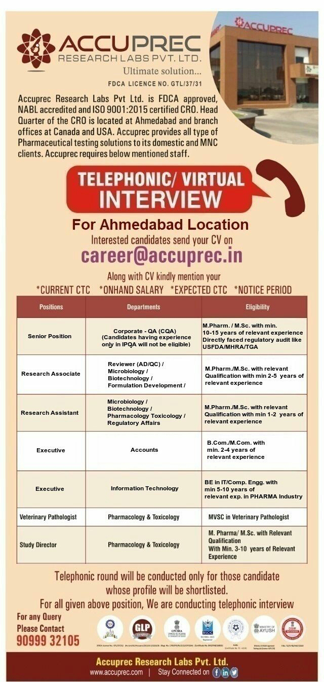 Telephonic Interview for CQA / QC / AD / Microbiology / Biotechnology / Formulation Development / Regulatory Affairs / Pharmacology & Toxicology / Accounts / IT @ Accuprec Research Labs Pvt. Ltd