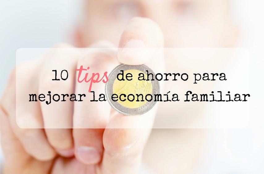 Consejos para mejorar la economía familiar