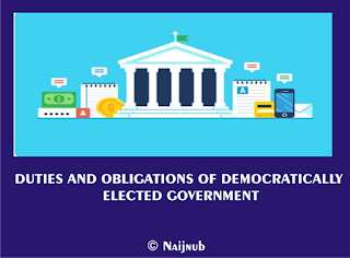 duties and obligations of democratically elected government