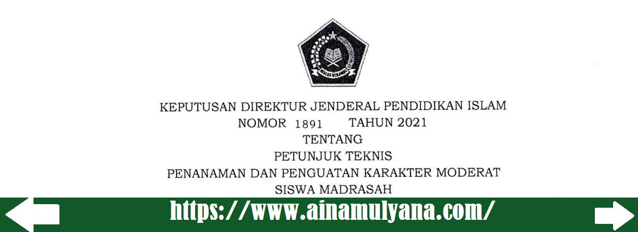 Petunjuk Teknis atau Juknis Penanaman dan Penguatan Karakter Moderat Siswa Madrasah