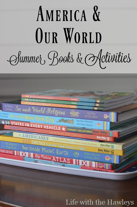America & Our World- Summer Books and Activities- Life with the Hawleys