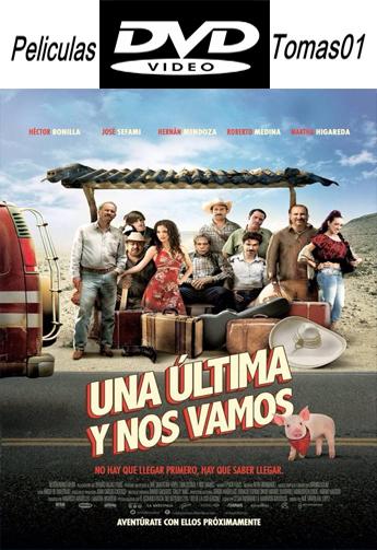 Una última y Nos Vamos (2015) DVDRip