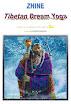 Steve Roberts - Zhine Tibetan Dream Yoga