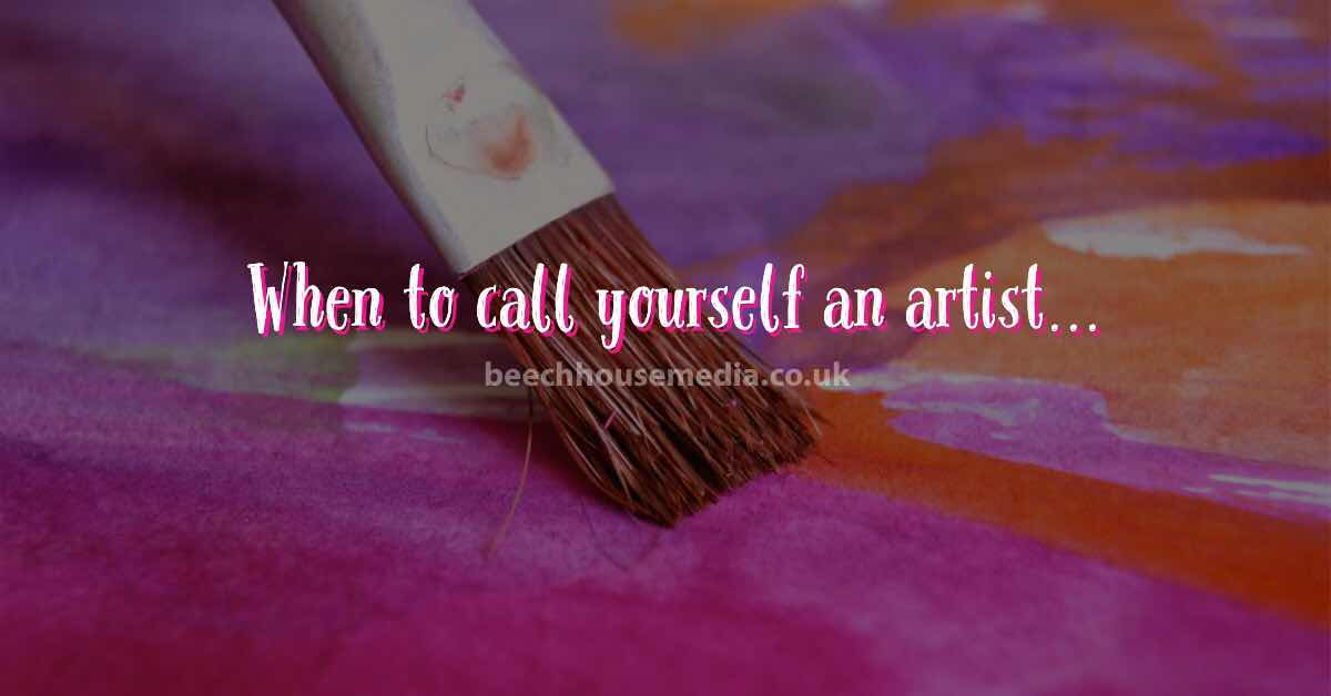 when to call yourself an artist
