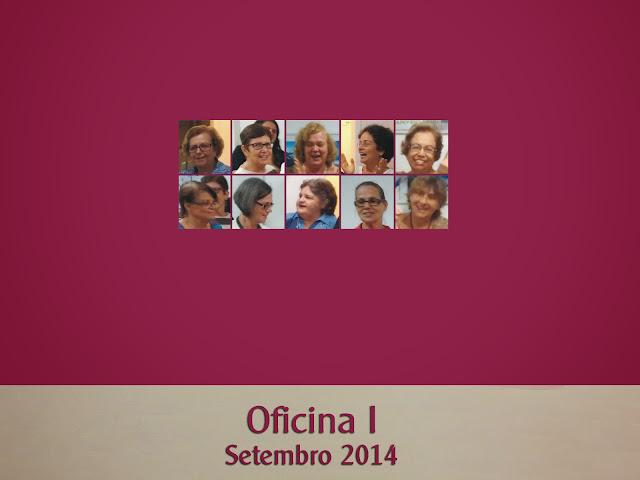 Oficina 1 - Setembro 2014