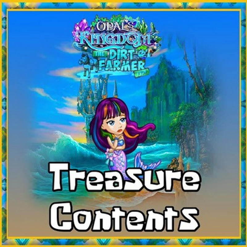 Opal's Kingdom Treasure Contents