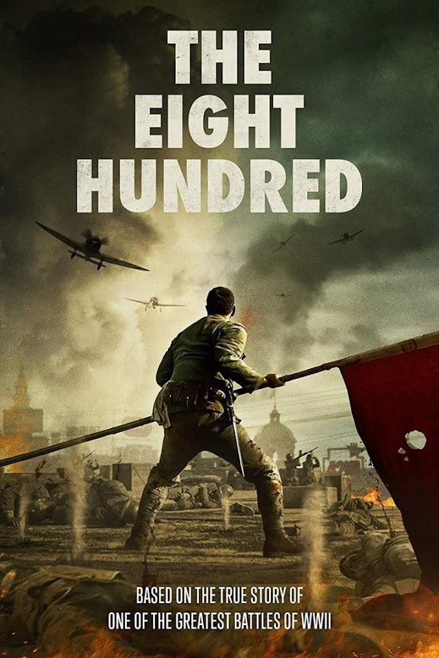 The Eight Hundred - Full Movie (2020)