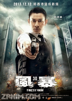 Bão Lửa - Fire Storm (2013) Poster