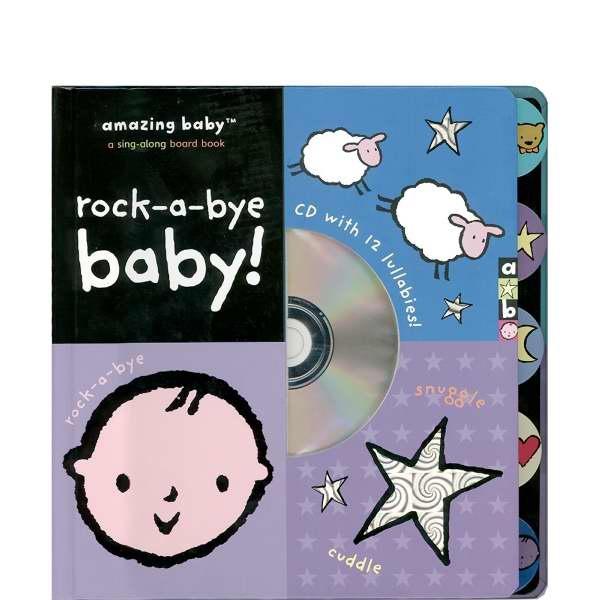 Baby You Re Amazing: Rock-a-bye Baby (Amazing Baby)