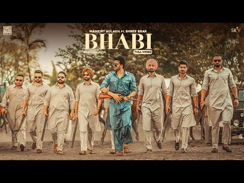 Bhabi Lyrics Mankirt Aulakh Ft. Shree Brar