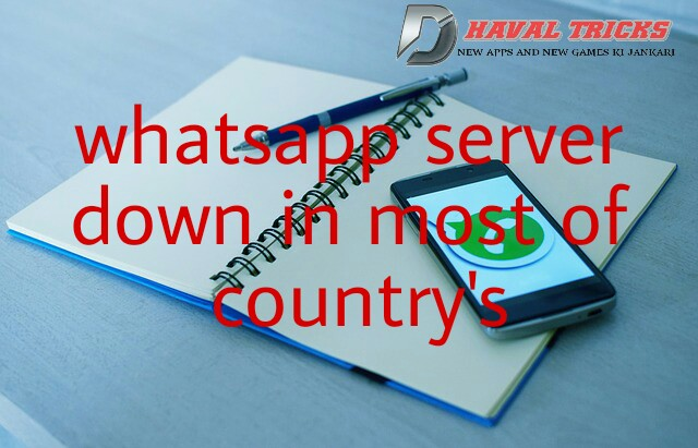 Whatsapp server down in some countrys in hindi