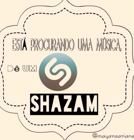 ACABOU A HISTORIA : QUAL SERÁ O NOME DESSA MUSICA - APP SHAZAM
