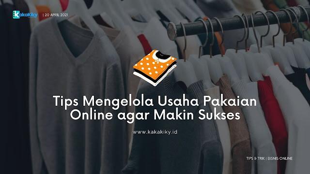 cara mengelola usaha pakaian online