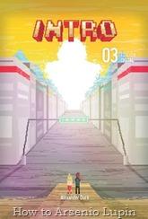 """Actualización 15/09/2016: Alexander comparte con nosotros el numero 3 de su cómic INTRO, """"Stage 3: The City"""", luego de abrirse paso a través de la Stage 2, Luz y Gavin deberán enfrentar un nuevo desafió... y aun tipo con camisa abotonada."""
