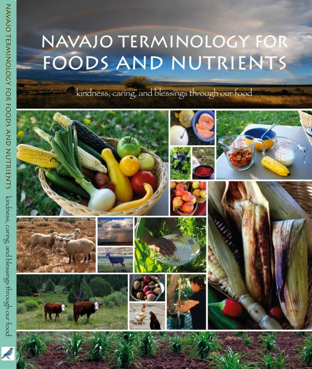 If we described food the way the Navajo people do, I wonder if it would change our choices?