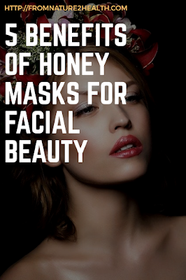 Benefits of Honey for Facial Beauty