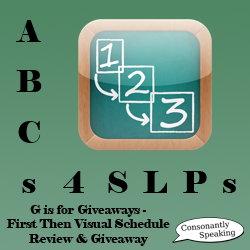 ABCs 4 SLPs: G is for Giveaways - First Then Visual Schedule Review and Giveaway image