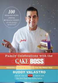 Family Celebrations with the Cake Boss By Buddy Valastro