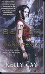 The Better Part of Darkness  (Charlie Madigan #1)