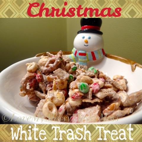 White Trash Christmas.Love My Messy Messy Mess Christmas White Trash Treat