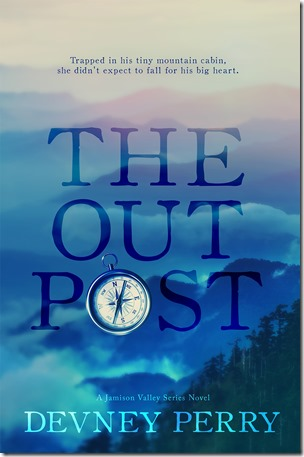 Blog Tour: The Outpost (Jamison Valley #4) by Devney Perry + Book Trailer, Teaser, and Excerpt | About That Story