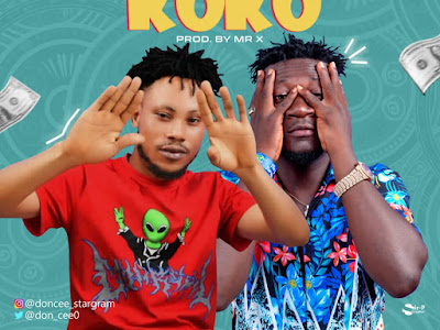 Music : Don Cee ft. Mr X - Owo Ni Koko || Download Mp3