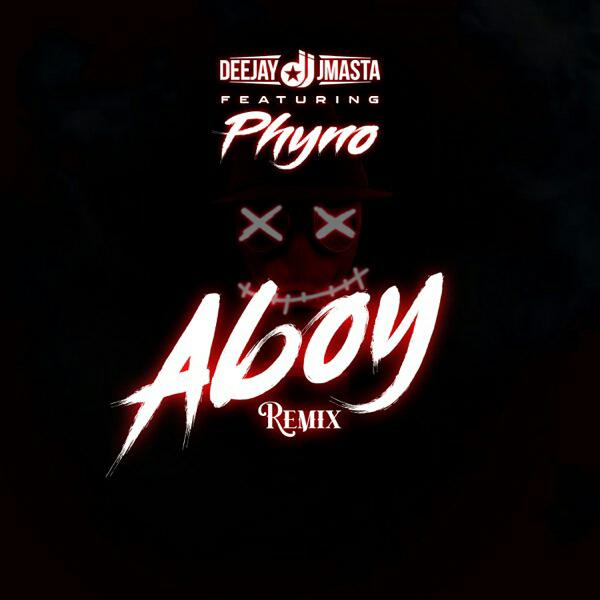 Deejay J Masta Feat. Phyno - Aboy (Remix)