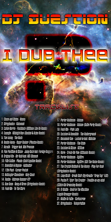 DJ Question - I Dub Thee (Dubstep, Electro House, Drumstep