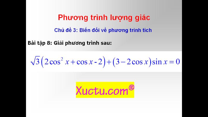 [Video]Phương trình lượng giác-Phương trình tích-Phần 9-Đại số 11