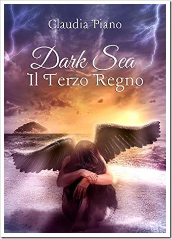 Dark sea Il terzo regno_Claudia Piano