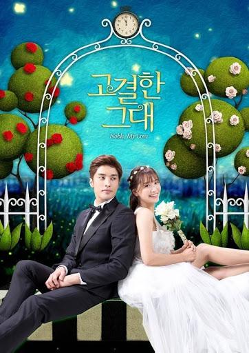 phim tình yêu của tôi - Noble, My Love