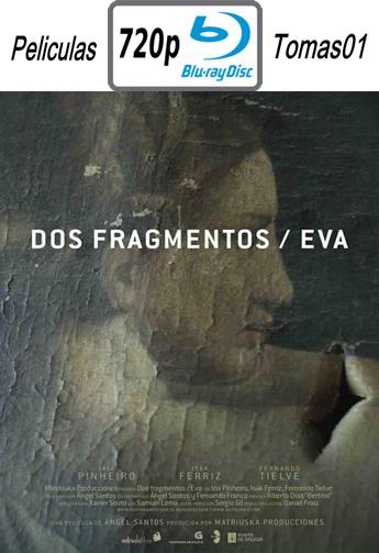 Dos Fragmentos / Eva (2012) BDRip m720p